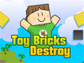 Toy Bricks Destroy Game